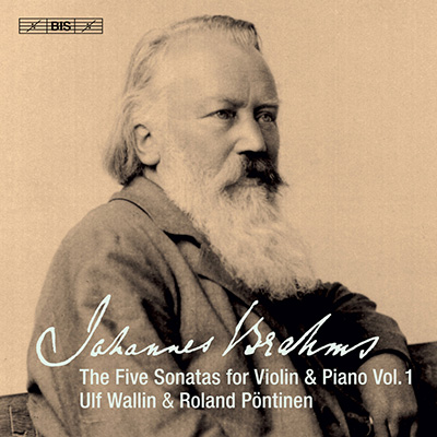 Brahms The Five Sonatas for Violin and Piano, Vol 1