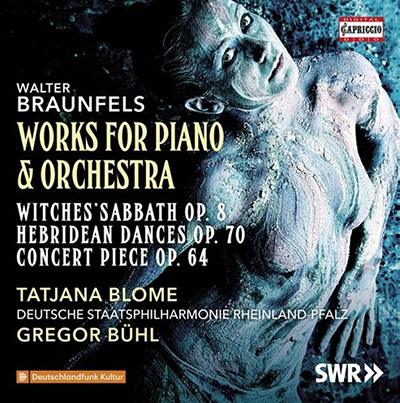 Braunfels Works for Piano and Orchestra