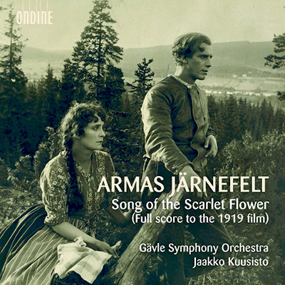 Järnefelt: Song of The Scarlet Flower