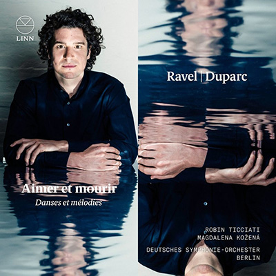 Ravel and Duparc - Aimer et mourir (Danses et melodies)